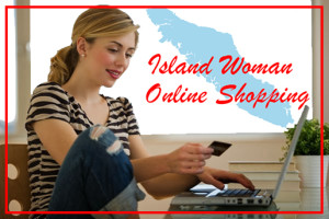 Shop on-line. Woman to Woman blog. Island Woman magazine, designed by and for the women of Vancouver Island, BC.